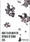 RIGHT TO ASYLUM IN THE REPUBLIC OF SERBIA 2013