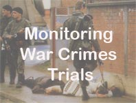 Monitoring War Crimes Trials